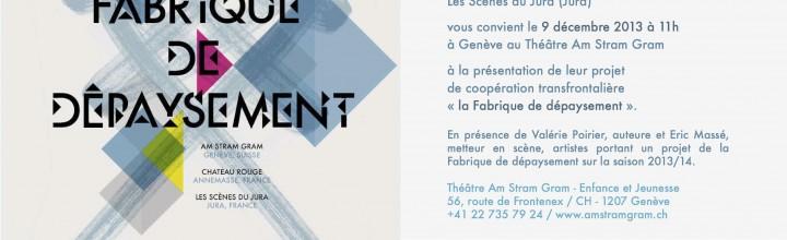 LANCEMENT DE «LA FABRIQUE DE DEPAYSEMENT»
